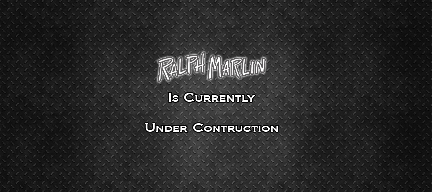 The Ralph Marlin website will be opening soon!